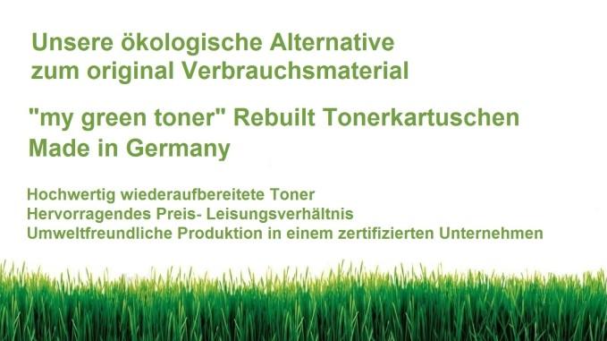 """""""my green toner"""" Rebuilt Toner Kartuschen, unsere ökologische Alternative zum original Verbrauchsmaterial"""
